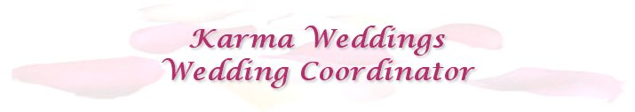 Karma Weddings :: Wedding Coordinator